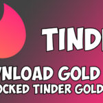 Tinder Gold APK [Unlocked Premium Version]