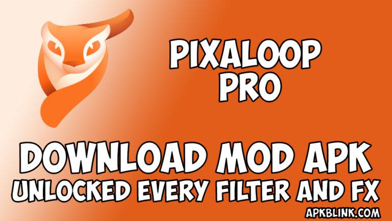 pixaloop pro apk apkblink.com